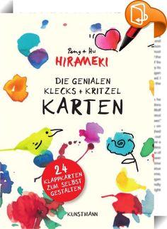 Die genialen Hirameki Klecks+Kritzel-Karten    :  24 Karten mit Briefumschlägen für ganz persönliche Grüße zu allen Gelegenheiten