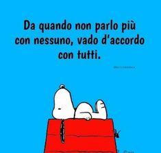 Italian Humor, Italian Phrases, Peanuts Snoopy, My Mood, Girl Humor, Vignettes, Quotations, Inspirational Quotes, Positivity