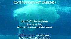 St Albert Water Heater Repair - SAHS Plumbing = HOT WATER - Fix your Water Heater St Albert Edmonton