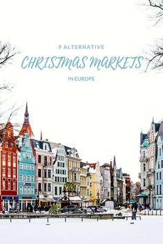9 Alternative Christmas Markets in Europe. Christmas in Zadar, Sibiu, Minsk, Gdanks, Riga, Rostock and more.