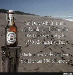 Im Durchschnitt trinkt der Norddeutsche pro Jahr..   Lustige Bilder, Sprüche, Witze, echt lustig