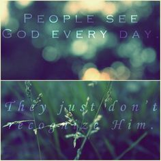 See God everyday