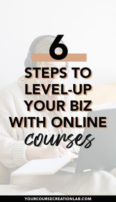 Take your business to the next level with online courses! How can online course creation improve your online business? Benefits of online course creation. How to start your first course creation? 6 steps to level-up your business with online courses. #coursecreation #passiveincome #onlineincome #workingfromhome #mompreneur