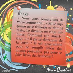 Hacké #nouvelles #nano-nouvelles #histoire #écrit #récit #littérature #post-it #short #stories