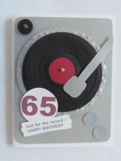 Co make an easel card using the record design Birthday Cards For Men, Handmade Birthday Cards, Greeting Cards Handmade, Male Birthday Cakes, Music Greeting Cards, Boy Cards, Kids Cards, Musical Cards, Punch Art Cards