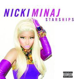 Starships- Nicki Minaj