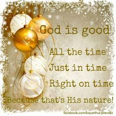 God is good all of the time ! Christian Faith, Christian Quotes, Get Closer To God, Spiritual Images, Jesus Birthday, Thank You Lord, God Loves You, Gods Promises, Praise God