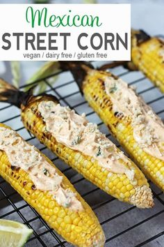Vegan Street Fair Corn Vegan Grilled Corn Recipe - One Of The Most Popular Foods At Street Fairs In Nyc Is Mexican Street Corn Freshly Grilled Sweet Corn Is Coated With A Mixture Of Vegan Cheese And Spiced Mayonnaise To Make This Vegan Street Fair Co Easy Corn Recipes, Vegan Bbq Recipes, Delicious Vegan Recipes, Vegan Foods, Vegan Dinners, Grilling Recipes, Mexican Food Recipes, Healthy Recipes, Vegan Snacks