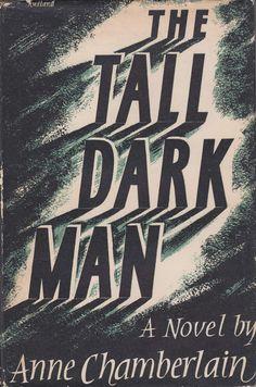 Anne Chamberlain - The Tall Dark Man  Artwork by (Peter?) Rudland  via Front Free Endpaper