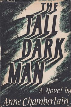 Anne Chamberlain - The Tall Dark Man  Artwork by (Peter?) Rudland  via Front Free Endpaper
