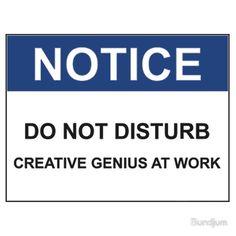"NOTICE: DO NOT DISTURB, CREATIVE GENIUS AT WORK"" Kids Clothes by ..."