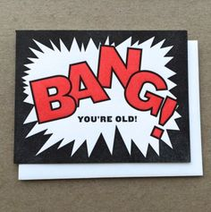 Bang! Great Birthday Card! Comic book style