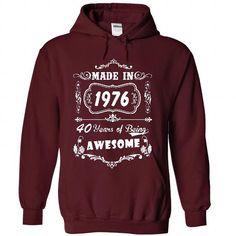 Made In 1976 - 2016 Version #teeshirt #Tshirt
