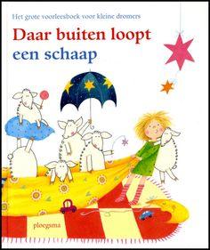 Daar buiten loopt een schaap (2015). Uitgeverij: Ploegsma.