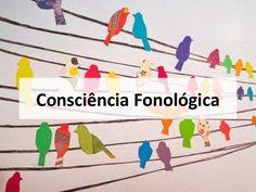 conscincia-fonolgica-26671168 by Shirley Lauria via Slideshare