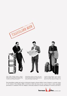 George Tscherny for Herman Miller. Advertisement featuring George Nelson, Charles Eames, and Alexander Girard 1954 Vintage Advertisements, Vintage Ads, Famous Furniture Designers, The Royal School, Vitra Design Museum, Alexander Girard, Moving To California, Branding, George Nelson