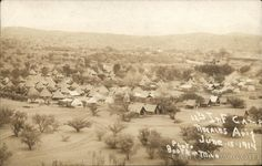 12th Infantry Camp June 15th, 1914 Mexican Revolution - Nogales, AZ
