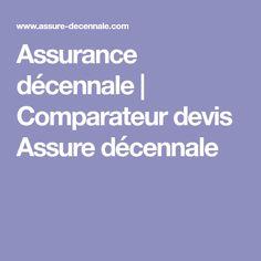 Assurance décennale   Comparateur devis Assure décennale