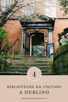 Le 4 migliori biblioteche da visitare a Dublino College, Mansions, House Styles, Blog, Ireland, University, Manor Houses, Villas, Mansion