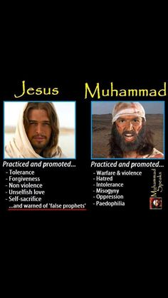 Jesus Vs. Muhammad... islam is not a religion...it is a cult. Obama IS NOT A CHRISTIAN! At the very least he's a Muslim sympathizer and is wiping out our freedom of choice!