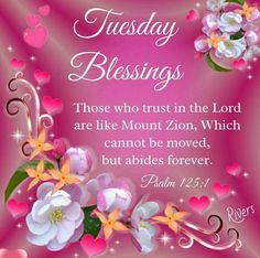 Tuesday Blessings tuesday tuesday quotes tuesday blessings tuesday pictures tuesday images blessed tuesday