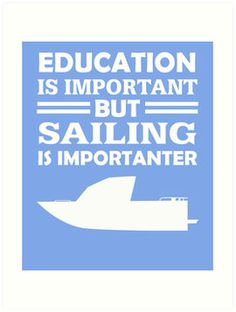 Sailing Is Importanter