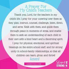 back-to-school prayer for child's teachers Prayer For Students, Prayer For Parents, Prayer For My Children, Quotes For Students, Quotes For Kids, Teacher Prayer, Teacher Thank You, Teacher Quotes, Prayer For Teachers