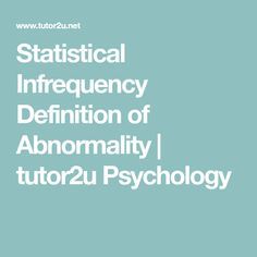 Statistical Infrequency Definition Of Abnormality | Tutor2u Psychology