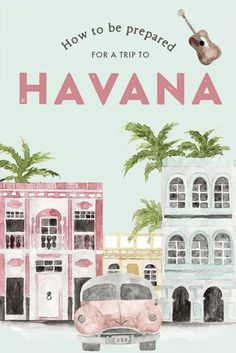 Havana is a wonderland of sounds, old world charm, and colors. Tempted to travel there? Here's the ultimate Havana travel guide with all the things you need to know to make sure you rock your first time in Cuba!
