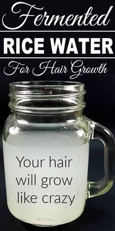 Fermented Rice Water For Hair Growth, Your Hair Will Grow Like Crazy