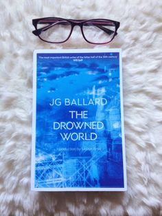 The Runway Runaway: 'The Drowned World' - An Unfinished Book & 'You're...
