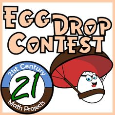21st Century Math Projects -- Engaging Middle & High School Math Projects: Egg Drop Contest -- STEM Project