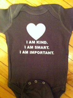 Cute Baby Body Suit One Piece Creeper - The Help Quote - I Am Kind, I Am Smart, I Am Important. on Etsy, $13.00