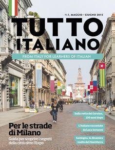 Tutto italiano N8, maggio - giugno 2015 Tutto italiano Italian Audio Magazine. To find out more and to subscribe go to: http://www.languages-direct.com/tutto-italiano-italian-audio-magazine.html
