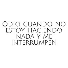 lo odio! #frases