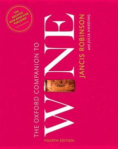 The Oxford Companion to Wine (Oxford Companions) by Jancis Robinson http://www.amazon.com/dp/0198705387/ref=cm_sw_r_pi_dp_6Ho6wb197A704