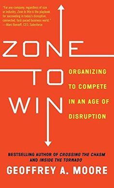 Zone to Win: Organizing to Compete in an Age of Disruption by Geoffrey A. Moore http://smile.amazon.com/dp/1682301710/ref=cm_sw_r_pi_dp_rzLuwb0C9FMZN