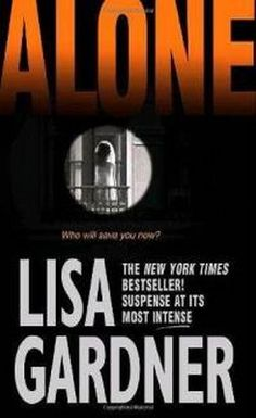 My first book by Lisa Gardner, freaked me out!