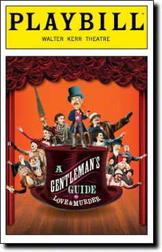 A Gentleman's Guide to Love & Murder.... Summer 2015. Very fun. Broadway Musical Should You Actually See This Season