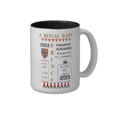 Royal Baby Prince Commemoration Mug ,  A Prince is Born George Alexander Louis A wonderful celebration novelty gift mug to commemorate the birth of a Prince named George Alexander Louis born on 22 July 2013 to Prince William and Kate. A lovely keepsake of this special event.