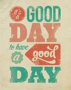 It's a Good Day Art Print