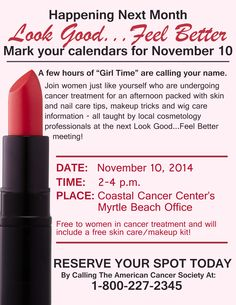 Join us for our next Look Good, Feel Better on Monday, November 10. Call the American Cancer Society today to register.