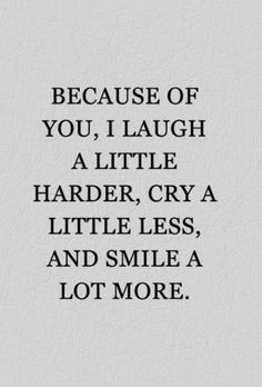"""Because of you, I laugh a little harder, cry a little less, and smile a lot more."" The perfect words to describe your best friend (Best Friend Gifts) Bff Quotes, Best Friend Quotes, Cute Quotes, Friendship Quotes, Disney Quotes, Qoutes, Bff Birthday Gift, Birthday Gifts For Best Friend, Birthday Wishes"