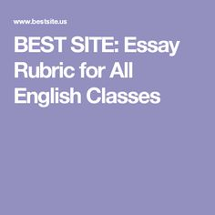 tips for crafting your best college essay college entrance  best site essay rubric for all english classes