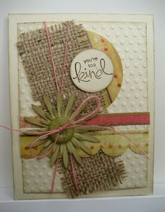 Use on scrapbook page. Pretty Cards, Cute Cards, Burlap Card, Burlap Ribbon, Fall Cards, Card Making Inspiration, Card Sketches, Card Tags, Paper Cards