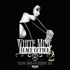 White Mink Black Cotton Vol 2 Freshly Squeezed http://www.amazon.com/dp/B003X297D8/ref=cm_sw_r_pi_dp_1X6Jub0HT64F3