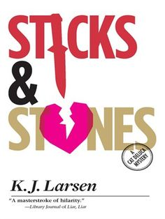 Sticks and Stones.