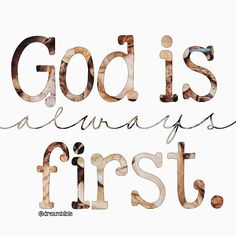 God is always first! Biblical Quotes, Faith Quotes, Bible Quotes, Jesus Quotes, Qoutes, Love The Lord, Gods Love, Christian Life, Christian Quotes