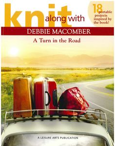 Knit Along with Debbie Macomber: A Turn in the Road booklet. Brand New. Now 50% OFF MSRP + free shipping in the US.