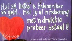 Ashoop Afrikaans Quotes, Wedding Quotes, 90th Birthday, Friendship Quotes, Cute Quotes, Funny Quotes, Laughing, Humour, Letters